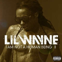 Lil_Wayne_I_Am_Not_A_Human_Being_2_mixtape-front-large