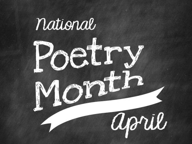 National Poetry Month 1/30